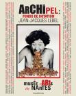 Archipel : Fonds de dotation Jean-Jacques Lebel