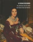 Le Beau bizarre - Catalogue des peintures du XIXe siècle