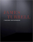 James Turrell - It becomes your experience